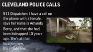 Police dispatch call from Cleveland home where girls were held