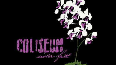 Album of the Day 5/15/13: Coliseum - Sister Faith
