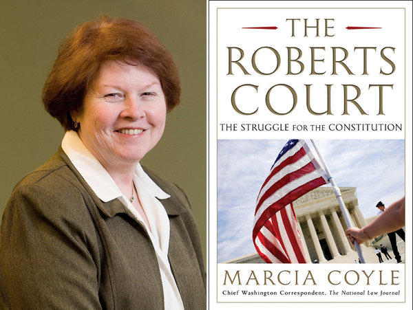 "Author Marcia Coyle and the cover of her book, ""The Roberts Court."""