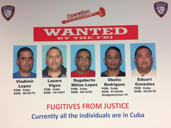 The FBI and U.S. Attorney's Office released this photo of five suspects they said fled to Cuba after participating in staged accidents and insurance fraud in South Florida. The defendants were all charged as part of Operation Sledgehammer.
