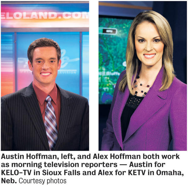 Austin Hoffman, left, and Alex Hoffman both work as morning television reporters -- Austin for KELO-TV in Sioux Falls and Alex for KETV in Omaha, Neb.