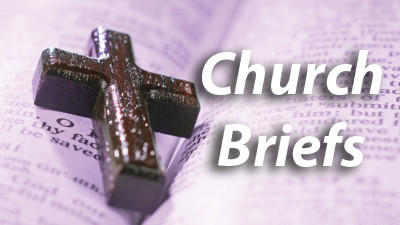 Church news briefs for May 24, 2013
