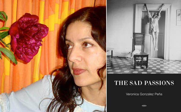 "Author Veronica GonzaIez Peña and the cover of her book, ""The Sad Passions."""