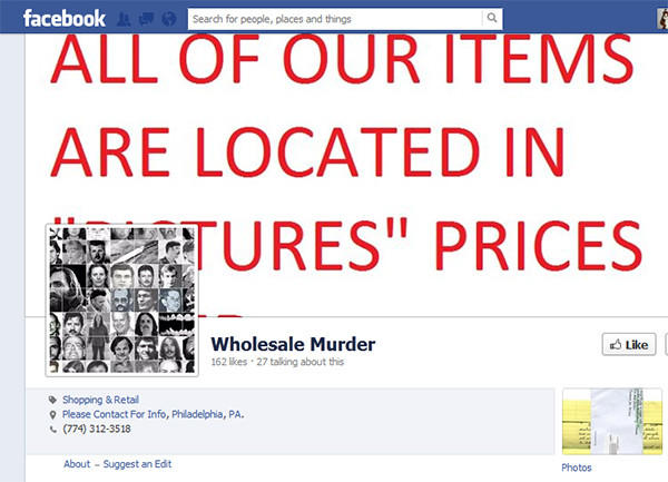 Screen grab of the 'Wholesale Murder' Facebook site run by a Philly-area man, who makes a profit selling killers' artwork, letters and even hair, blood and fingernail clippings from his Coatesville, Chester County, home.