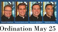 Four men will receive the Sacrament of Holy Orders on Saturday after nearly a decade of studies.