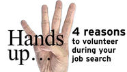4 selfish reasons to volunteer during your job hunt