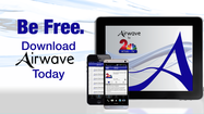 Channel 2 announced the launch Friday of Airwave, a new application for mobile devices allowing people to watch any newscast or special report from Channel 2 News in real time or within seven days of its airing.