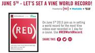 The group (RED) is raising awareness about AIDS on the 32nd anniversary of the discovery of the disease by attempting to set a world record on Vine, Twitter's new video social app.