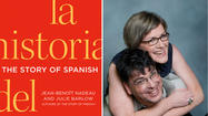 'The Story of Spanish' offers a rich history of the language