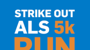 4th Annual Strike Out ALS 5K Gives Runners Thrill of a Lifetime