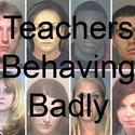 Teachers behaving badly