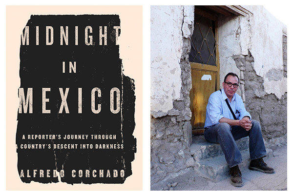 "The cover of ""Midnight in Mexico"" and author Alfredo Corchado."