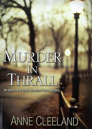 """Murder in Thrall,"" by Anne Cleeland."