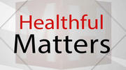 Healthful Matters: Women and heart disease