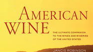 American Wine by Jancis Robinson and Linda Murphy