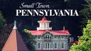 <strong>SMALL TOWN PENNSYLVANIA</strong>