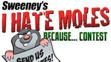 I hate moles because ... contest: Sweeney's launches its 7th year of best worse-mole stories