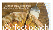 All about peaches: A cookbook from legendary peach farmer Masumoto