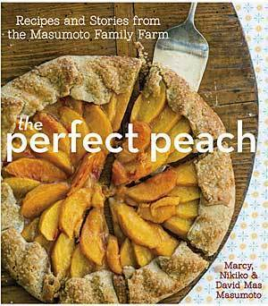 The Masumoto family's 'The Perfect Peach'