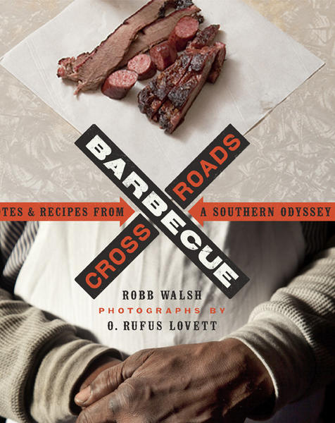"""Barbecue Crossroads"" by Robb Walsh and Rufus Lovett."