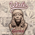 Wale -- 'The Gifted' (Maybach Music Group/Atlantic)