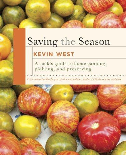 """Saving the Season"" by Kevin West is pleasurable as well as useful."
