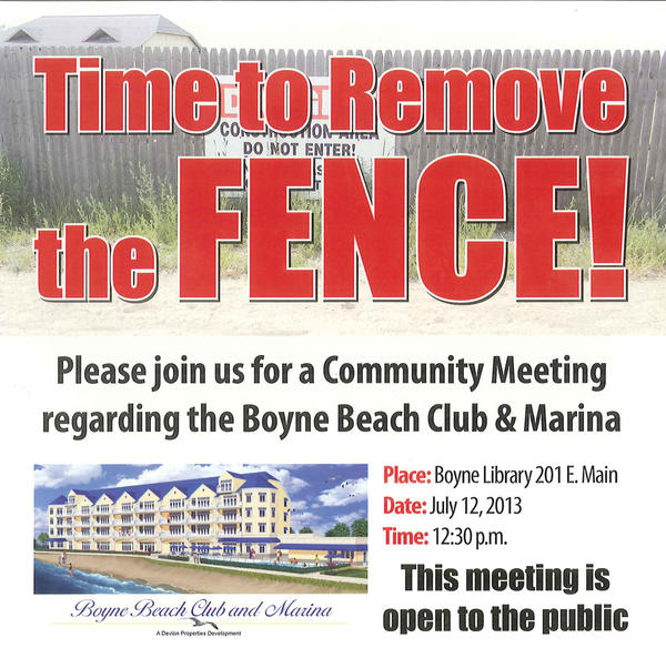 This flier was distributed widely throughout Boyne City preceding a meeting at Boyne District Library on owner James Hevey's plans for the Boyne Beach Club and the fence that currently surrounds it.