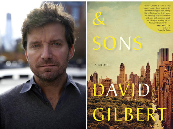"Author David Gilbert and the cover of his novel, ""& Sons."""