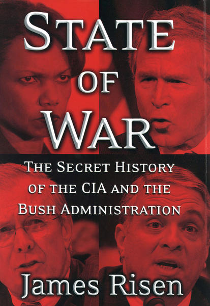 """Cover of the book: """"State of War: The Secret History of the CIA and The Bush Administration"""" by James Risen. A federal court says Risen must testify about a source for the book."""