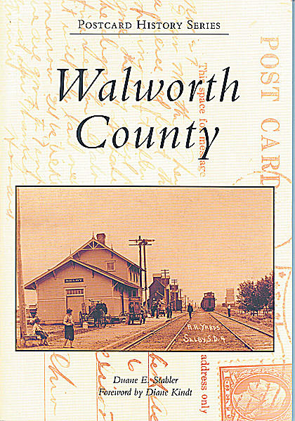 A new Walworth County book includes sections on Selby, Java, Mobridge, Glenham, Bangor and LeBeau.