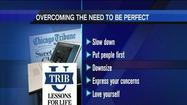 TribU: Overcoming the need to be perfect