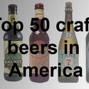 Top 50 craft beers in America