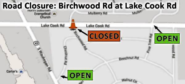 A closeup of the Birchwood Road closure at Lake-Cook Road that starts Aug. 1.
