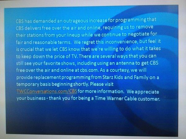This image appeared on some Time Warner Cable subscriber screens after the company and broadcaster CBS could not agree on contract terms.