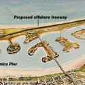 Proposed: Santa Monica Offshore Freeway
