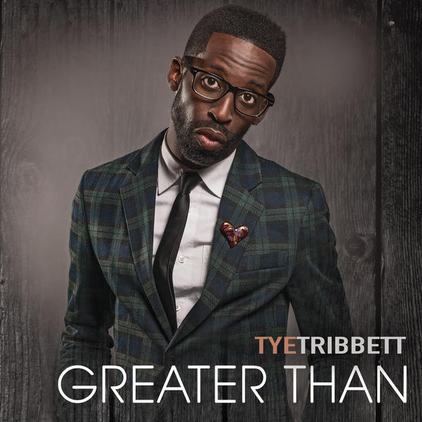 "The gospel singer Tye Tribbett's new album is ""Greater Than."""
