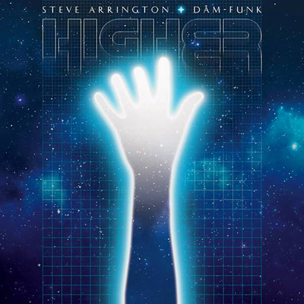 """Higher"" by Steve Arrington & Dam-Funk."