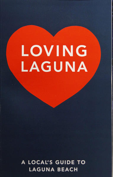 """Loving Laguna,"" a local's guide to Laguna Beach by Skip Hellewell."