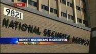 Report: NSA oversteps boundaries often