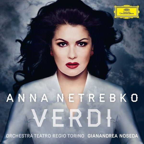 Anna Netrebko sings Verdi arias, released Tuesday on Deutsche Grammophon.