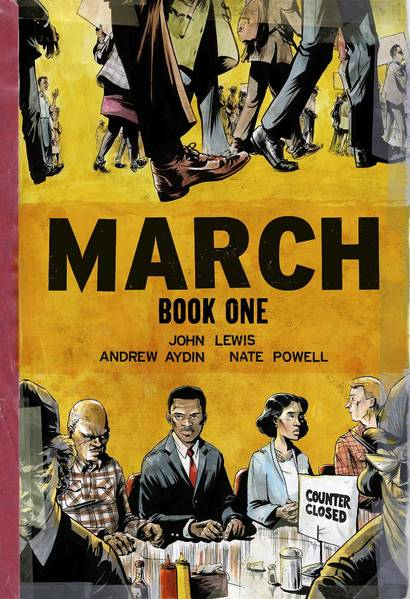"Cover of ""March: Book One,"" the graphic novel by Rep. John Lewis along with Andrew Aydin and artist Nate Powell."