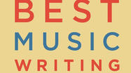 The strange saga of the 'Best Music Writing' series