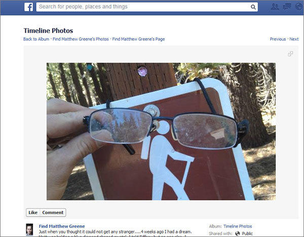 A resident near Yosemite National Park found glasses that may belong to Matthew Greene, a Nazareth Area High School math teacher from Bethlehem who has been missing since July. A photograph of the glasses was posted on