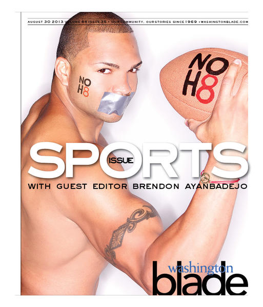 The Washington Blade sports issue, guest edited by Brendon Ayanbadejo