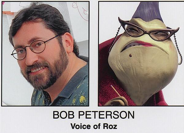 "Bob Peterson was the voice of Roz in ""Monsters, Inc."""
