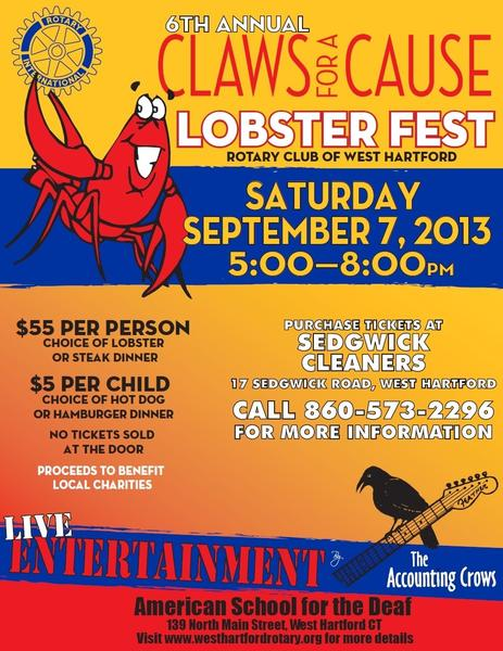 The sixth annual Claws for a Cause, the West Hartford Rotary Club's lobster fest, is scheduled for Saturday, Sept. 7.