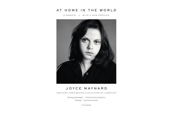 "The cover of the reissue of Joyce Maynard's memoir ""At Home in the World"" includes a photo taken in 1973, days after her relationship with J.D. Salinger ended."