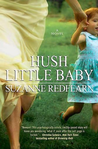 "Suzanne Redfearn's ""Hush Little Baby."""