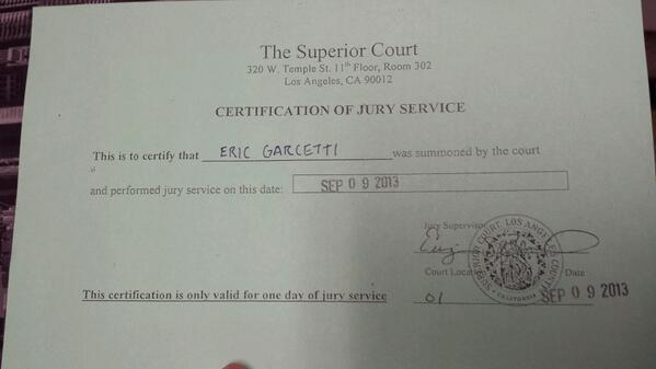 When Los Angeles Mayor Eric Garcetti completed his jury service Monday, he sent a photo of the certificate he receive to his followers on Twitter.