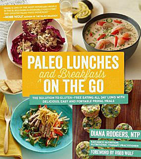 When trying to adopt a paleo/primal lifestyle, breakfast and lunch seem to be especially tricky. Cookbook author Diana Rodgers offers suggestions for making it easy. Here's a look at some of the recipes in her new cookbook,a href=